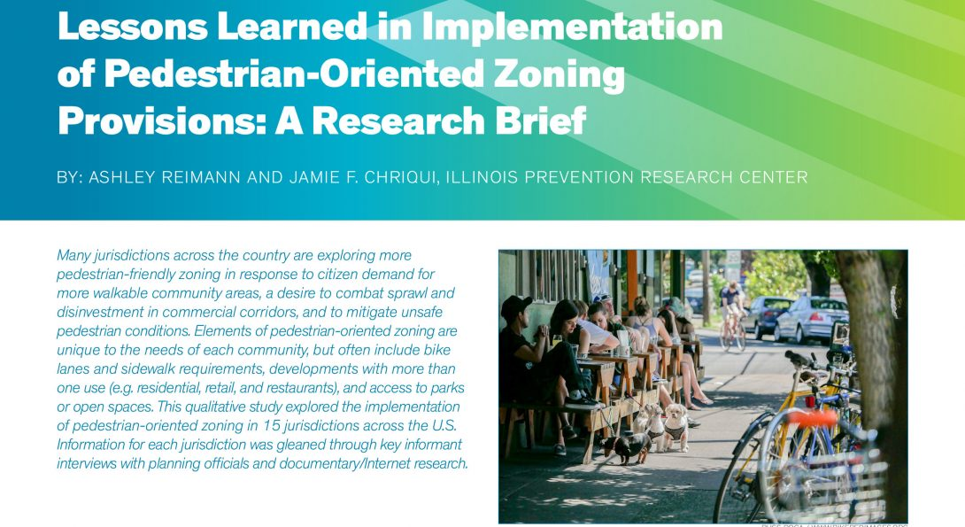 Snapshot of Lessons Learned in Implementation of Pedestrian-Oriented Zoning Provisions Research Brief